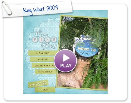 Click to play this Smilebox scrapbook: Key West 2009
