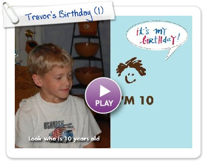 Click to play this Smilebox invite: Trevor's Birthday