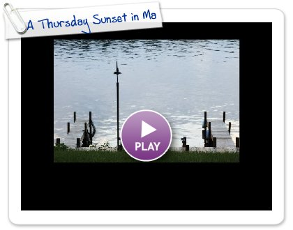 Click to play this Smilebox slideshow: A Thursday Sunset in May