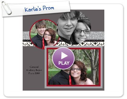 Click to play this Smilebox scrapbook: Karlie's Prom