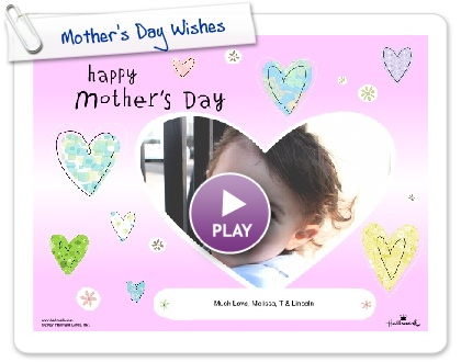 Click to play this Smilebox greeting: Mother's Day Wishes