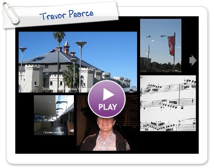 Click to play this Smilebox postcard: Trevor Pearce