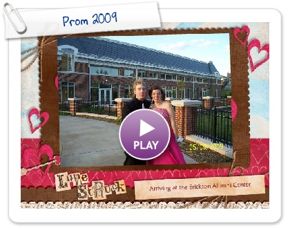 Click to play this Smilebox slideshow: Prom 2009