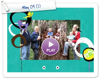 Click to play this Smilebox slideshow: May 09