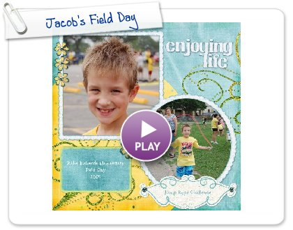Click to play this Smilebox scrapbook: Jacob's Field Day