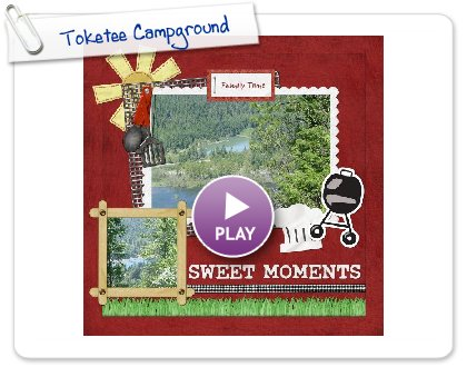 Click to play this Smilebox scrapbook: Toketee Campground