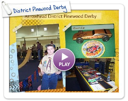 Click to play this Smilebox scrapbook: District Pinewood Derby