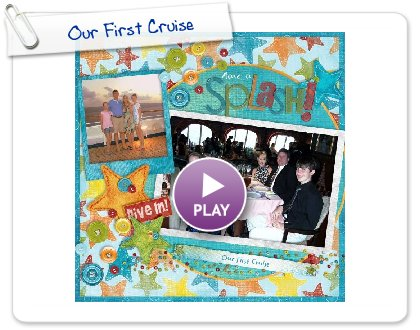 Click to play this Smilebox scrapbook: Our First Cruise