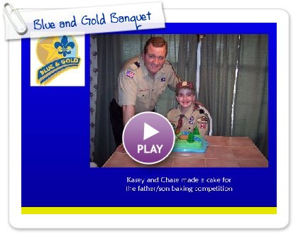 Click to play this Smilebox slideshow: Blue and Gold Banquet