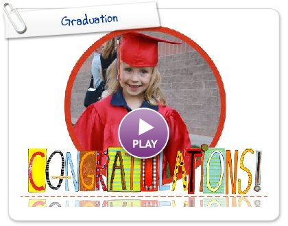 Click to play this Smilebox greeting: Graduation