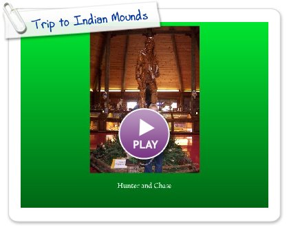 Click to play this Smilebox slideshow: Trip to Indian Mounds