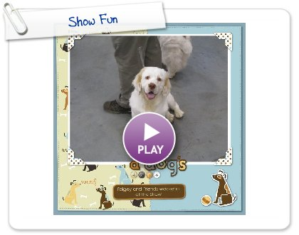 Click to play this Smilebox scrapbook: Show Fun