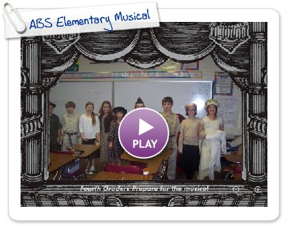 Click to play this Smilebox slideshow: ABS Elementary Musical