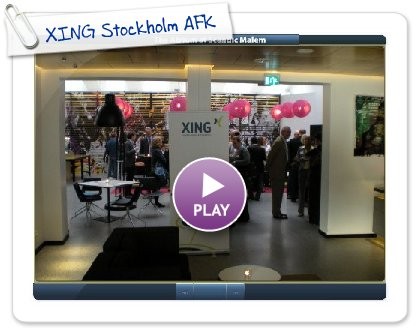 Click to play this Smilebox slideshow: XING Stockholm AFK