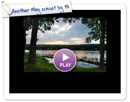 Click to play this Smilebox slideshow: Another May sunset by the docks