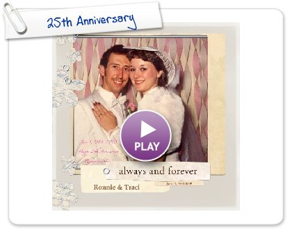 Click to play this Smilebox photobook: 25th Anniversary