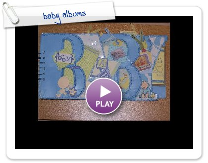 Click to play this Smilebox slideshow: baby albums