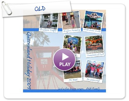 Click to play this Smilebox photobook: QLD