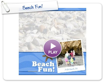 Click to play this Smilebox photobook: Beach Fun!