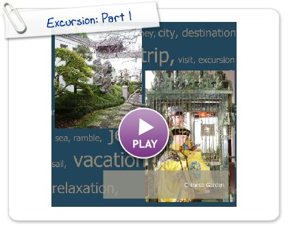 Click to play this Smilebox photobook: Excursion: Part 1