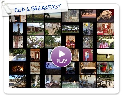 Click to play this Smilebox slideshow: BED & BREAKFAST