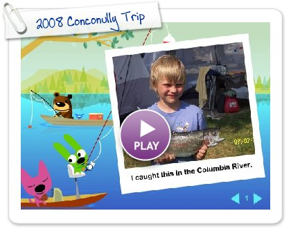 Click to play this Smilebox slideshow: 2008 Conconully Trip