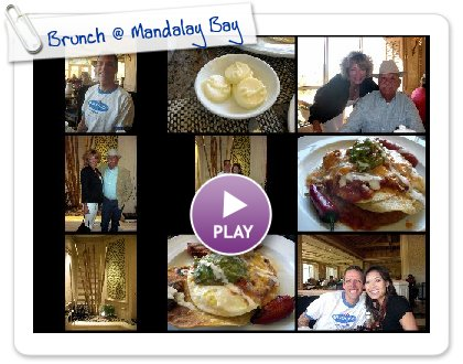 Click to play this Smilebox slideshow: Brunch @ Mandalay Bay