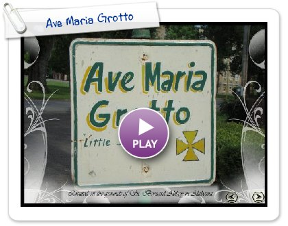 Click to play this Smilebox slideshow: Ave Maria Grotto