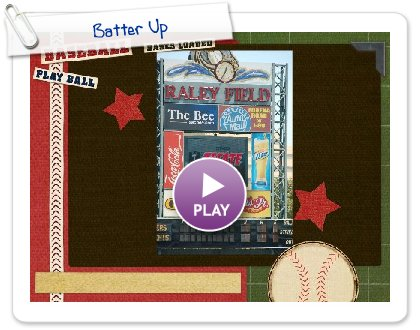 Click to play this Smilebox slideshow: Batter Up