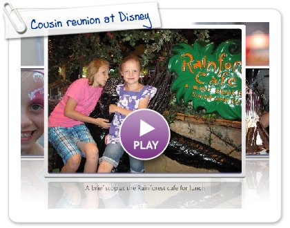 Click to play this Smilebox slideshow: Cousin reunion at Disney
