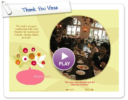 Click to play this Smilebox slideshow: Thank You Vase