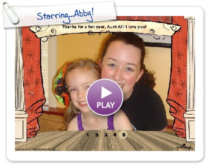 Click to play this Smilebox slideshow: Starring...Abby!