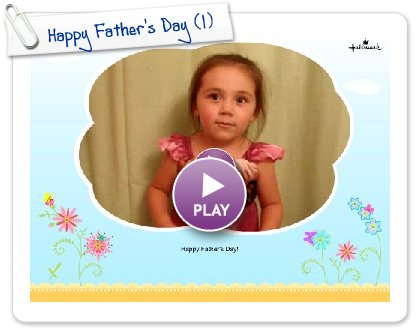 Click to play this Smilebox greeting: Happy Father's Day