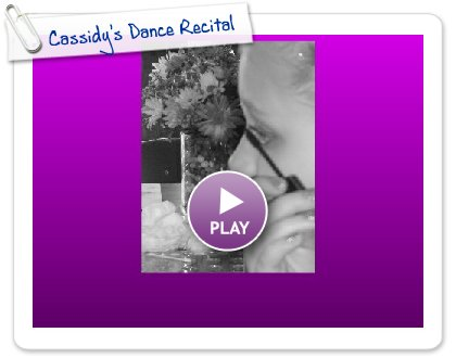 Click to play this Smilebox slideshow: Cassidy's Dance Recital
