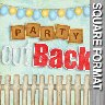 Party Out Back - Scrapbook