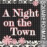 Night on the Town - Scrapbook