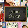 School Collage - Collage